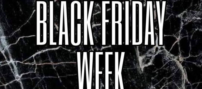 «Black Friday» Week